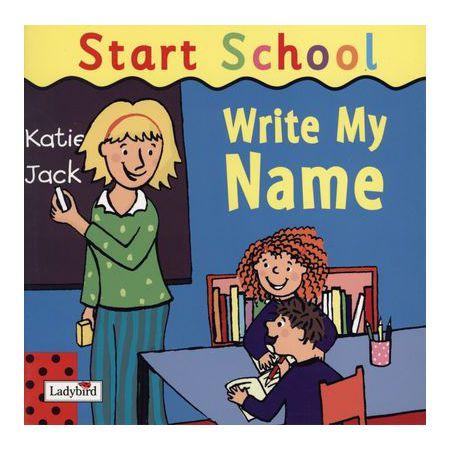 Start School. Write My Name