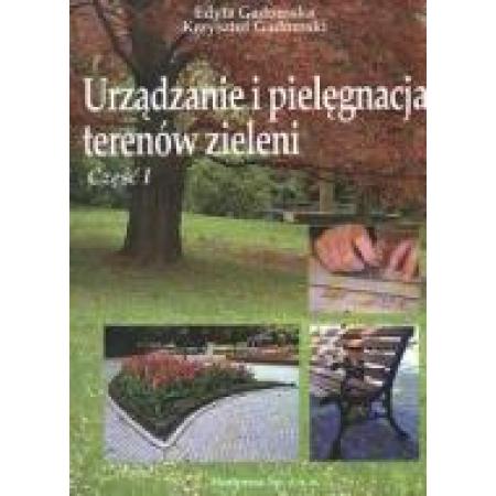 Urządzanie i pielęgn. terenów ziel. 1 HORTPRESS