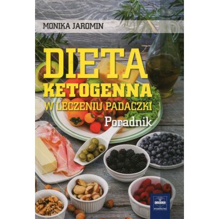 Dieta ketogenna w leczeniu padaczki. Poradnik