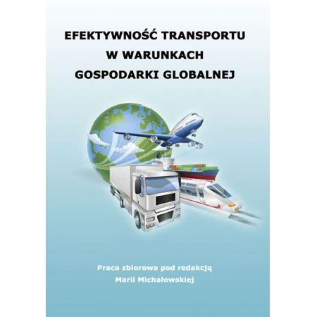 Efektywność transportu w warunkach gospodarki globalnej