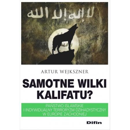 Samotne wilki kalifatu?
