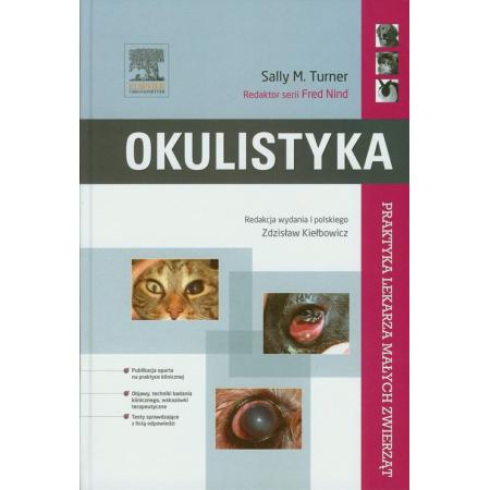 Okulistyka. Praktyka lekarza małych zwierząt