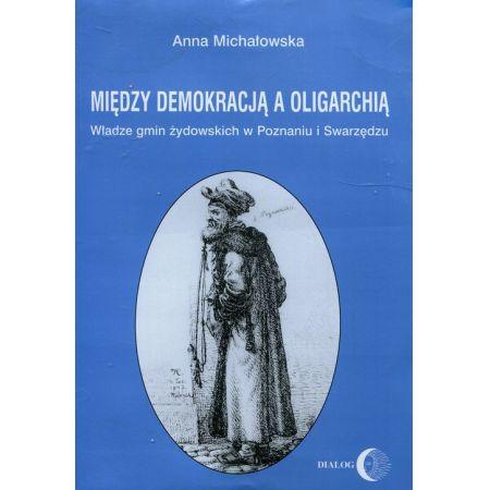 Między demokracją a oligarchią