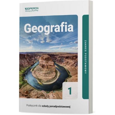 Geografia 1. Podręcznik. Zakres podstawowy. Szkoły ponadpodstawowe
