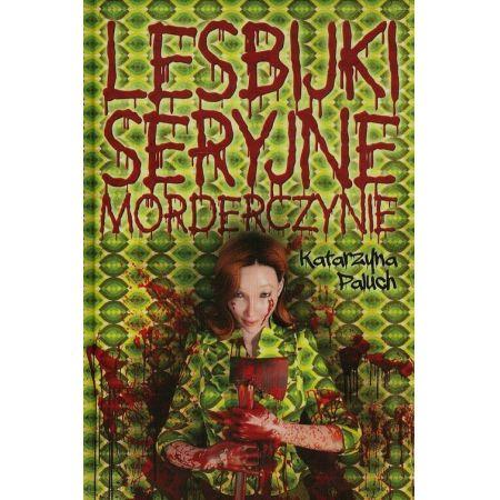 Lesbijki seryjne morderczynie
