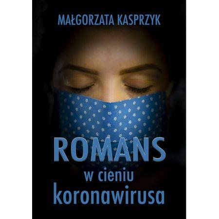 Romans w cieniu koronawirusa