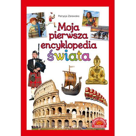 Moja pierwsza encyklopedia świata