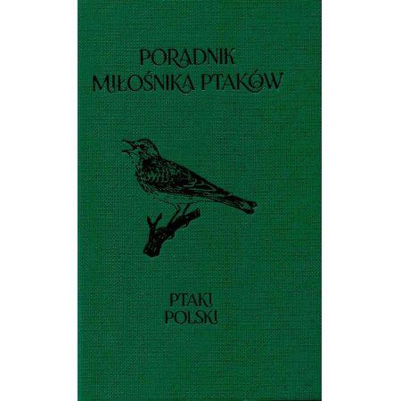 Poradnik miłośnika ptaków Ptaki Polski