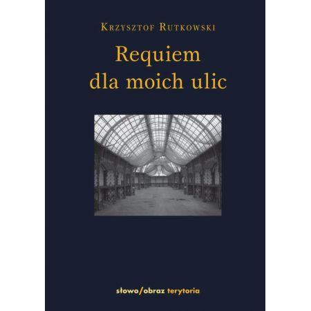 Requiem dla moich ulic