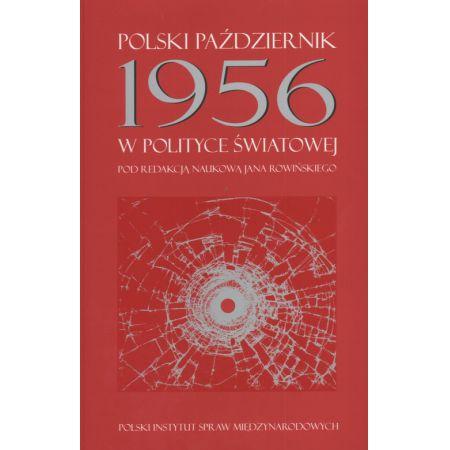 Polski październik 1956 w polityce światowej