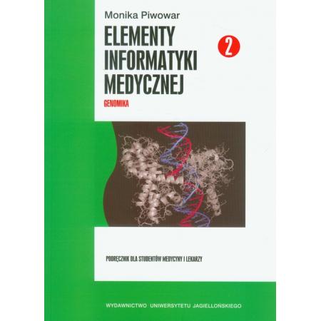 Elementy informatyki medycznej część 2 z płytą CD