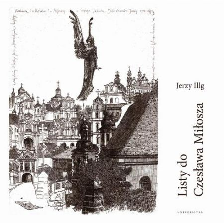 Listy do Czesława Miłosza / Letters to Czesław Miłosz