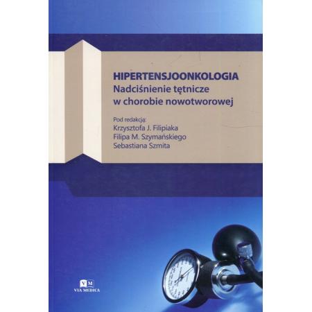 Hipertensjoonkologia Nadciśnienie tętnicze w chorobie nowotworowej