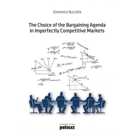 The Choice of the Bargaining Agenda in Imperfectly Competitive Markets