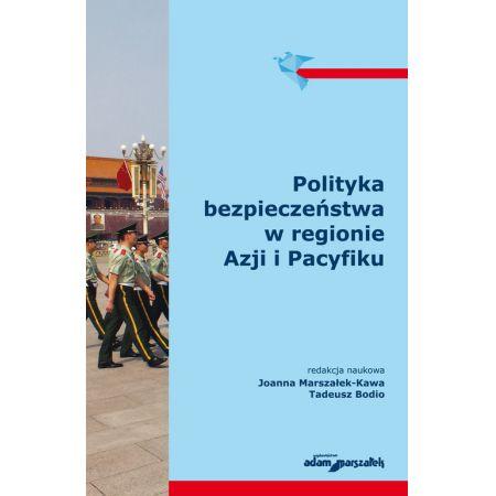 Polityka bezpieczeństwa w regionie Azji i Pacyfiku