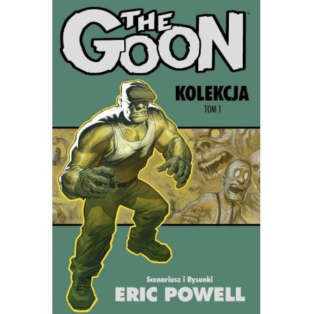 The Goon. Kolekcja tom 1