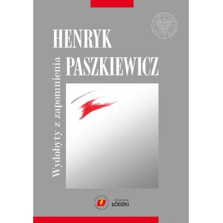 Henryk Paszkiewicz wydobyty z zapomnienia
