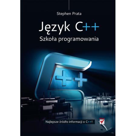 Język C++. Szkoła programowania