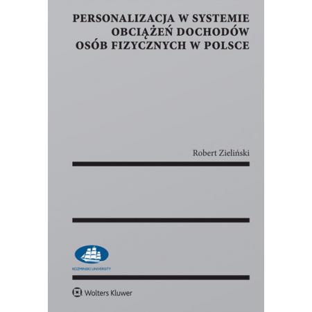 Personalizacja w systemie obciążeń dochodów osób fizycznych w Polsce