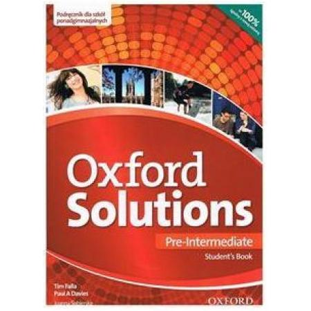 Oxford Solutions Pre-Intermediate. Podręcznik dla szkół ponadgimnazjalnych
