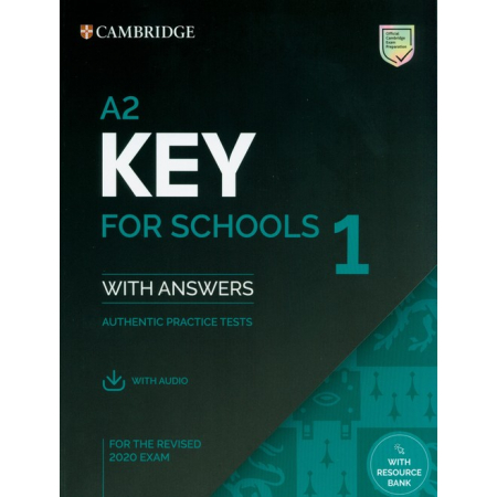 A2 Key for Schools 1 for the Revised 2020 Exam Student's Book with Answers with Audio
