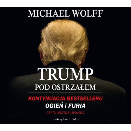 Trump pod ostrzałem audiobook