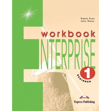 Enterprise 1 Beginner WB EXPRESS PUBLISHING
