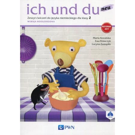 Ich und Du Neu. Zeszyt ćwiczeń do języka niemieckiego dla klasy 2. Wersja rozszerzona