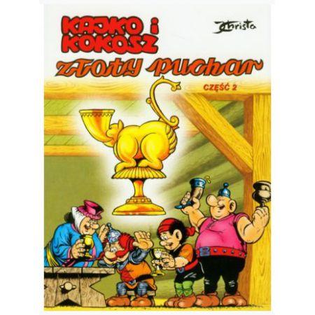 Kajko i Kokosz. Złoty Puchar. Część 2