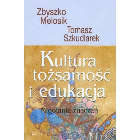 Kultura, tożsamość i edukacja