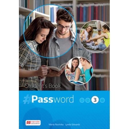 Password 3. Książka ucznia. Język angielski. Liceum i technikum