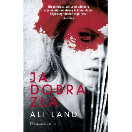 628516a8de7da6 Ja. Dobra. Zła (Ali Land) książka w księgarni TaniaKsiazka.pl