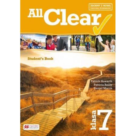 All Clear. Klasa 7. Książka ucznia. Język angielski. Szkoła podstawowa