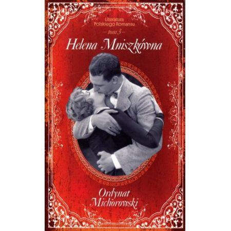 Ordynat Michorowski. Literatura Polskiego Romansu.