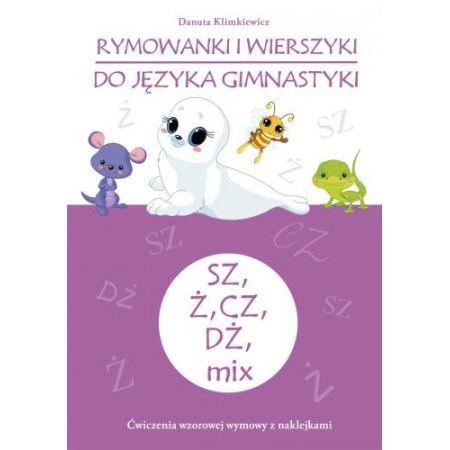 Rymowanki i wierszyki do języka gimnastyki SZ, Ż..