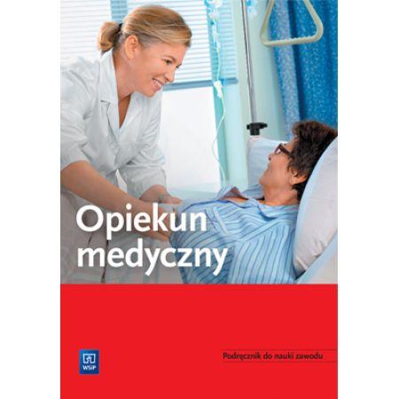 Opiekun medyczny. Podręcznik do nauki zawodu 174301