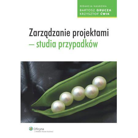 Zarządzanie projektami - studia przypadków