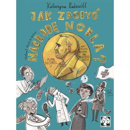 Jak zdobyć Nagrodę Nobla