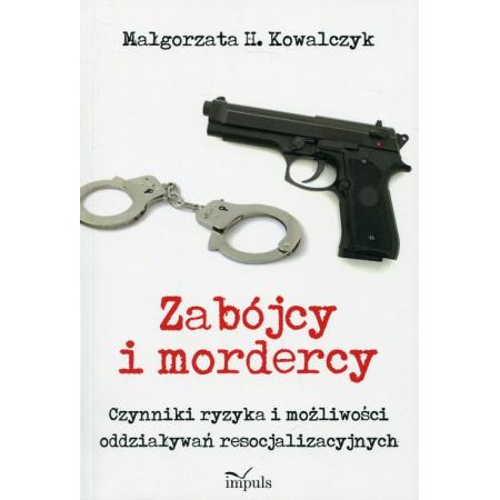 Zabójcy i mordercy