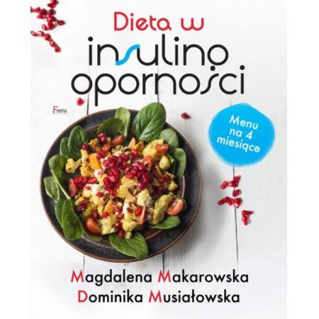 Dieta W Insulinoopornosci Magdalena Makarowska Ksiazka W Ksiegarni