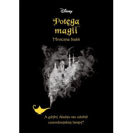 Potęga magii. Mroczna baśń