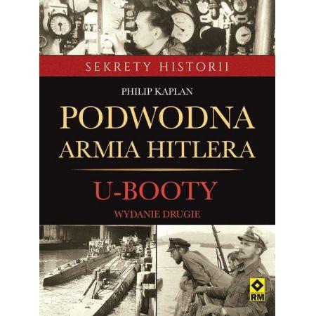 Podwodna armia Hitlera. U-Booty