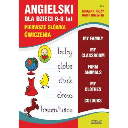 Angielski dla dzieci 3 Pierwsze słówka Ćwiczenia 6-8 lat