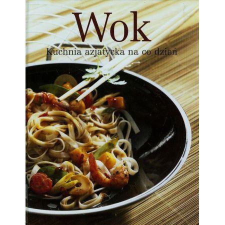 Wok Kuchnia Azjatycka Na Co Dzien