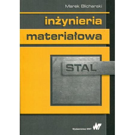 Inżynieria materiałowa Stal