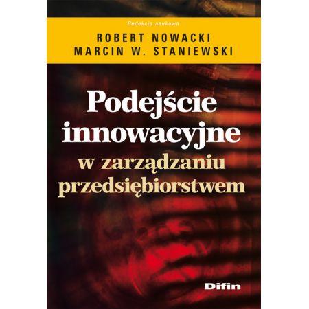 Podejście innowacyjne w zarządzaniu przedsiębiorstwem
