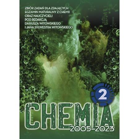Chemia. Matura 2002-2021. Zbiór zadań wraz z odpowiedziami. Tom 2