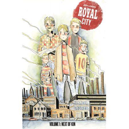 Royal City. Tom 1. Next Of Kin