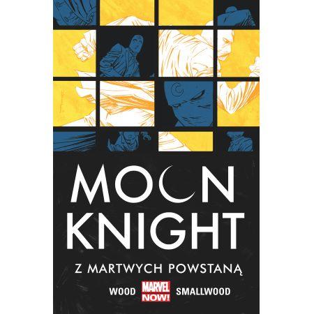 Moon Knight Z martwych powstaną T. 2