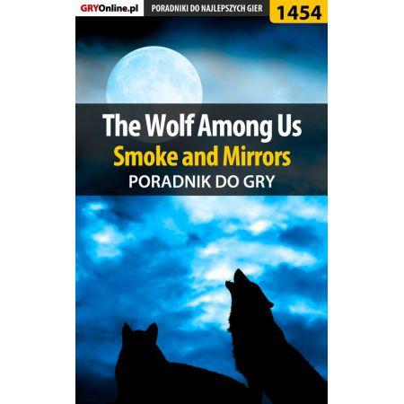 The Wolf Among Us - Smoke and Mirrors - poradnik do gry